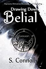 Drawing Down Belial Kindle Edition