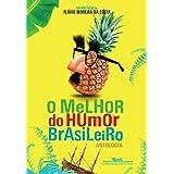 O melhor do humor brasileiro: Antologia