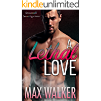 A Lethal Love (Stonewall Investigations Book 2)