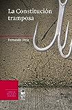La Constitución Tramposa (Spanish Edition)