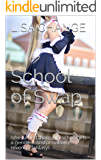 School of Swap: (she turned them into schoolgirls - a gender transformation / revenge fantasy) (English Edition)