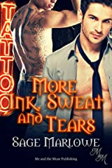 More Ink, Sweat and Tears Kindle Edition