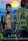 Farborn (Maxim Colonies Book 2) (English Edition)