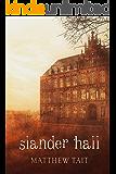 Slander Hall