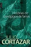 Histórias De Cronopios E De Famas