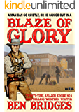 Blaze of Glory (A Ben Bridges Western)