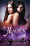 Magick (Magick Series Book 1)