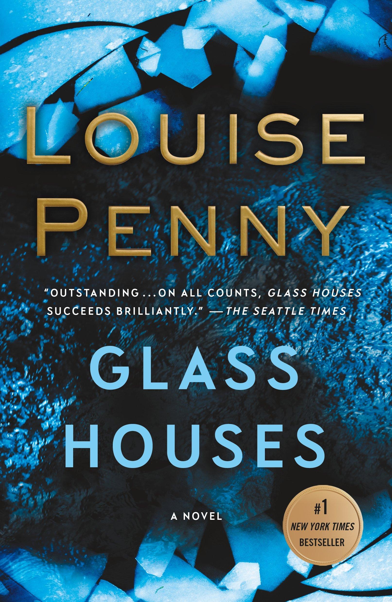 Glass Houses  A Novel  Chief Inspector Gamache Novel Book 13   English Edition