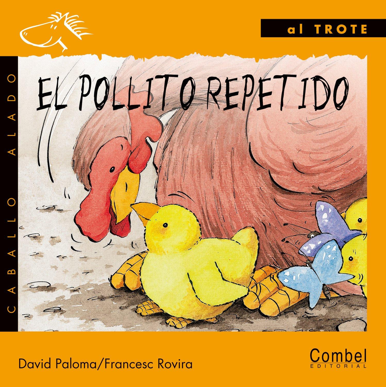 El pollito repetido (Caballo alado series-Al trote) pdf epub