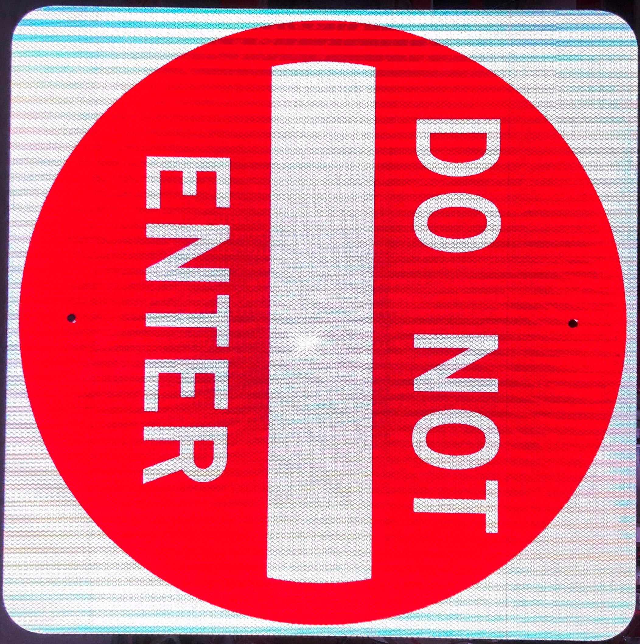 30''x30'' R5-1 Do Not Enter Sign