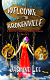 Welcome to Brokenville (Twisted Tales of Saddie Cross Book 1)
