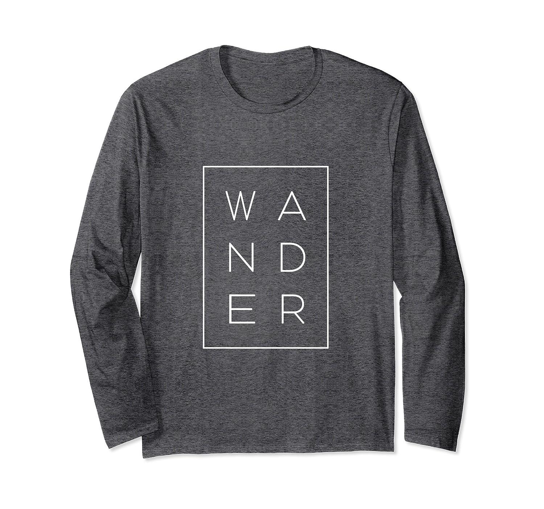 WANDER Minimalist Designer Long Sleeve Shirt-alottee gift - Alottee 36f98b31a