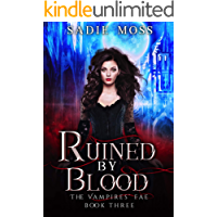Ruined by Blood (The Vampires' Fae Book 3)
