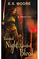 Tainted Night, Tainted Blood (Kat Redding Book 2) Kindle Edition