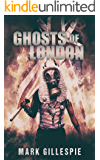 Ghosts of London (The Future of London Book 3)