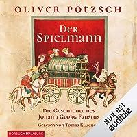 Der Spielmann: Die Geschichte des Johann Georg Faustus 1