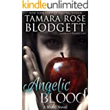 Angelic Blood (The Blood Series Book 5)