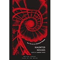 Haunted Houses: Two Novels by Charlotte Riddell (Tales of the Weird)