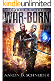 War-Born: A Military Fantasy Novel (The Warring Realm Series Book 1)