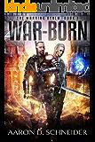 War-Born: A Military Fantasy Novel (The Warring Realm Series Book 1)