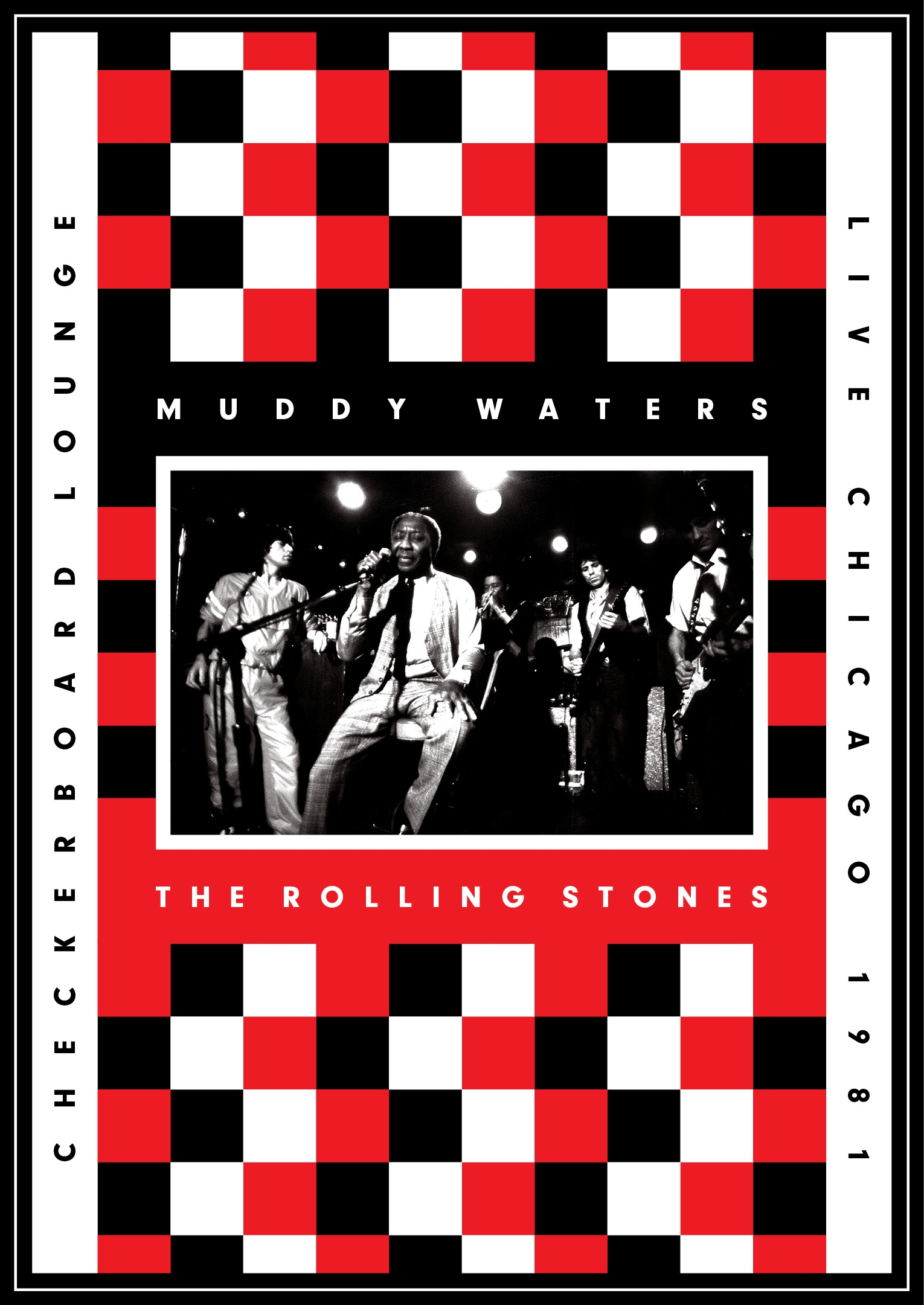 Muddy Waters & The Rolling Stones Live At The Checkerboard Lounge, Chicago 1981 DVD/CD by Eagle Rock Entertain