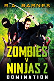 Zombies v. Ninjas 2: Domination