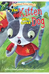 The Kitten Who Cried Dog (Animal Fairy Tales) Kindle Edition