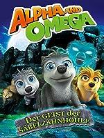 Alpha and Omega: Der Geist der Säbelzahnhöhle [dt./OV]