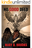 No Good Deed (Intertwined Souls Series: Eva and Zoe Book 5)