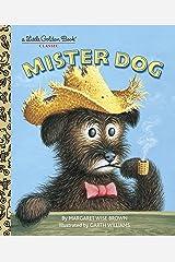 Mister Dog (Little Golden Book) Hardcover