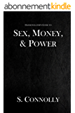 Sex, Money & Power (The Daemonolater's Guide Book 4) (English Edition)