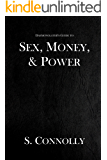 Sex, Money & Power (The Daemonolater's Guide Book 4)