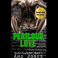 Perilous Love: Sinful Souls MC #1 (English Edition)