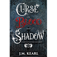 Curse of Blood and Shadow: Allied Kingdoms Academy 1 (English Edition)