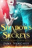 Shadows & Secrets (Supernatural Investigation Agency Book 2)