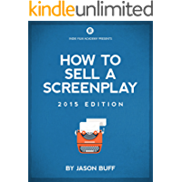 How To Sell A Screenplay | Everything you