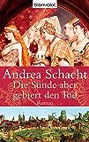 Die Sünde aber gebiert den Tod: Roman (Historische Romane um die Begine Almut Bossart 3)