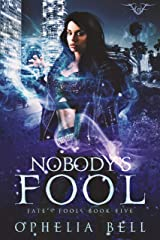 Nobody's Fool (Fate's Fools Book 5) Kindle Edition