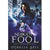 Nobody's Fool (Fate's Fools Book 5)