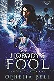 Nobody's Fool (Fate's Fools Book 5)