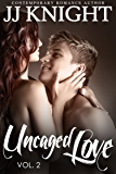 Uncaged Love #2: MMA New Adult Contemporary Romance