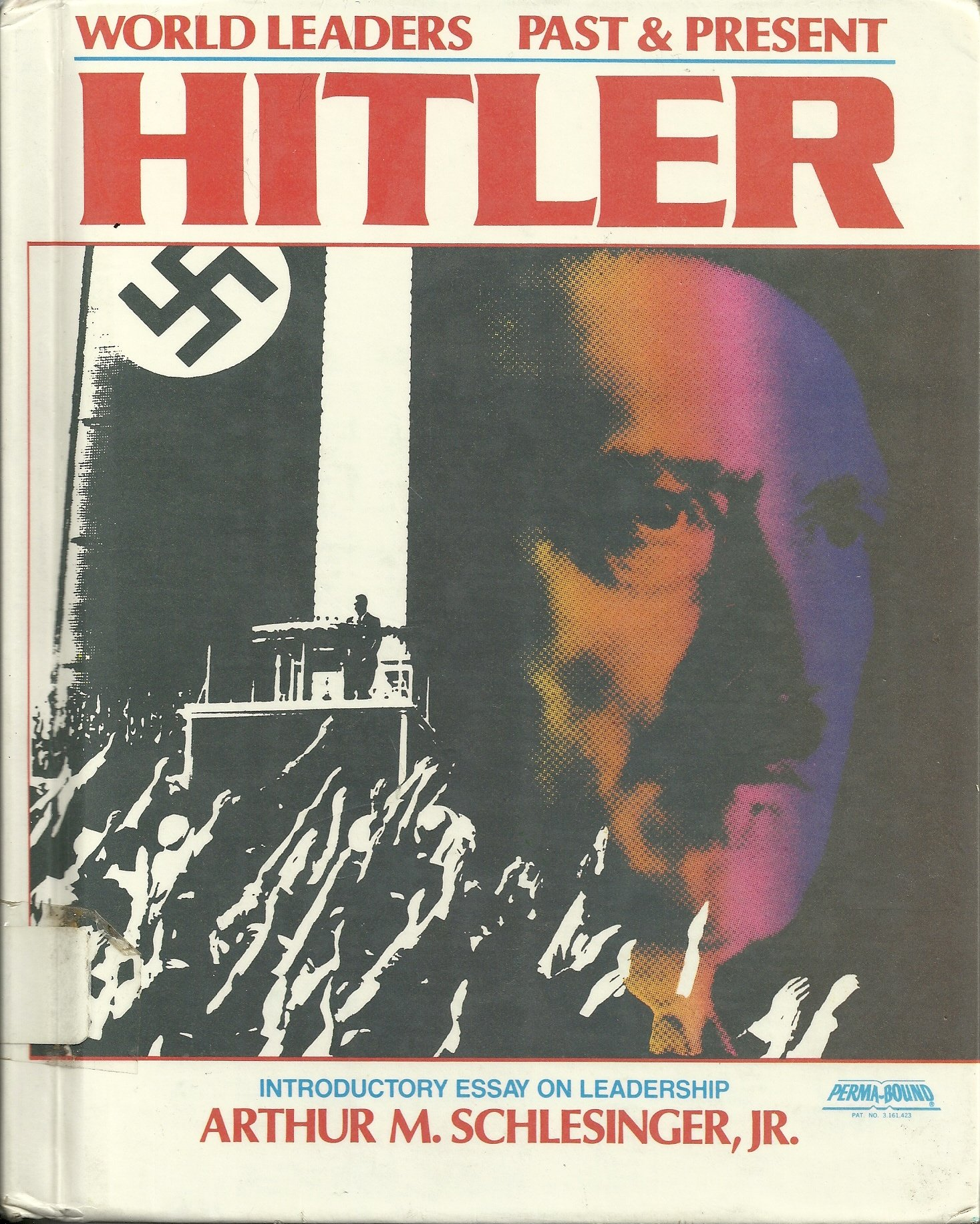 adolf hitler world leaders past present dennis wepman arthur adolf hitler world leaders past present dennis wepman arthur meier jr schlesinger 9780877545781 com books