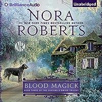 Blood Magick: The Cousins O'Dwyer Trilogy, Book 3