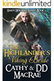 The Highlander's Viking Bride: A Scottish Medieval Romantic Adventure (Hardy Heroines Book 2)