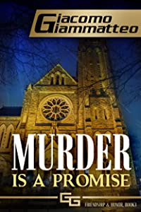 Murder Is a Promise (Friendship & Honor  Book 5)