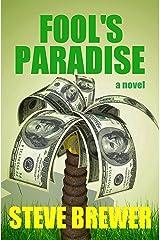 Fool's Paradise Kindle Edition