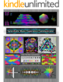 Synesthetic Music Experience Communicator: A  Dissertation in Human Computer Interaction (2006) (English Edition)