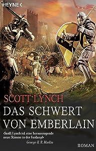 Das Schwert von Emberlain: Roman (Locke Lamora 4) (German Edition)