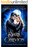 Dark Oblivion: The Vampire Prophecy Book 3