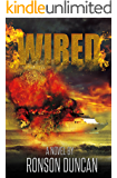 """WIRED (""""WIRED"""" the Movie Series - Book 1)"""